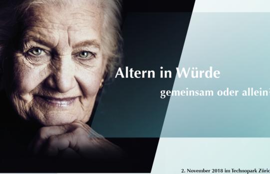 Herbsttagung 2.11.2018 «Altern in Würde - gemeinsam oder allein?»