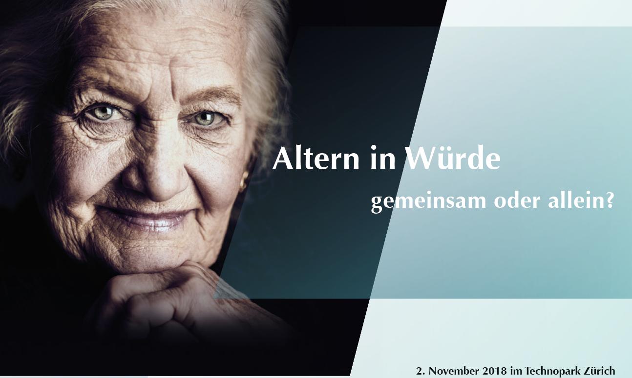 Tagung 2018 «Altern in Würde – gemeinsam oder allein?»